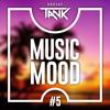 DJ TANK Music Mood #5 - Tropikal Bass 2017