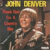 John Denver - Thank God I'm A Country Boy (ORIGINAL)