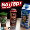 Baited! Ep #23 - UnFunny YouTubers !