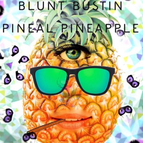 Blunt Bustin Pineal Pineapple