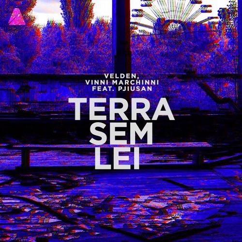Velden, Vinni Marchinni feat. Pjiusan - Terra Sem Lei (Devochka Remix)