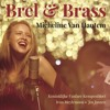 Interview Micheline Van Hautem (Brel & Brass)