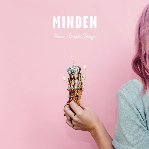 Minden - Sweet, Simple Things