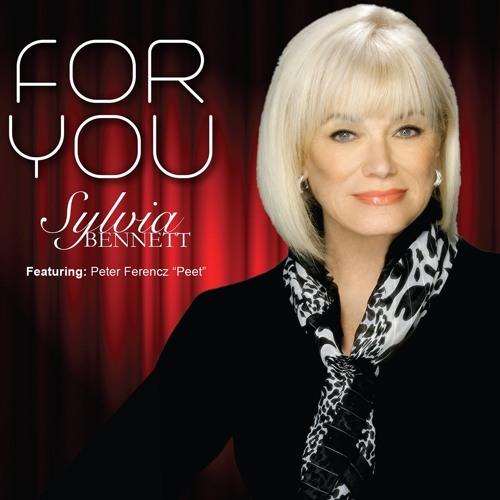 WORLD PREMIER : Sylvia Bennett - For You