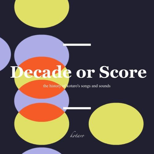 Decade Or Score Crossfade Demo