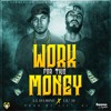 A. G. Diamond Feat. Lil' Di - Work For This Money (Explicit)