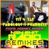 TIT 4 TAT...FABOLOUS ft PHARRELL A POPE MONEY / NEW SHIT RADIO REMIX