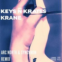 Keys N Krates & KRANE - Right Here (Arc North & Synchron Remix)