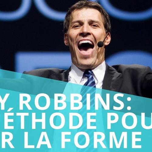 Tony Robbins: Son secret pour être en pleine forme