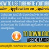 How To Use TubeMate YouTube Downloader Application on Android Mobiles?.mp3