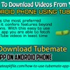 Method To Download Videos From YouTube on Android phone Using TubeMate?.mp3