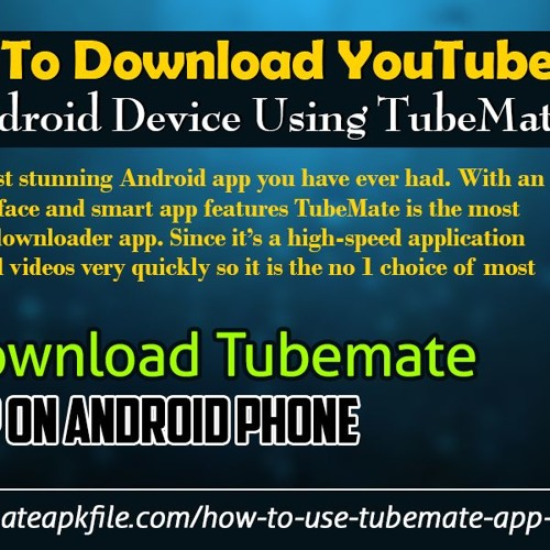 How To Download YouTube Videos on Android Device Using TubeMate App