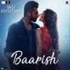 Baarish (Half Girlfriend) by Ash King , Shashaa Tirupati