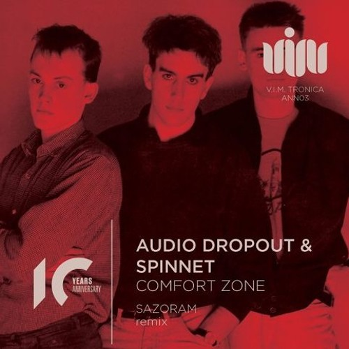 Audio Dropout & Spinnet - Comfort Zone