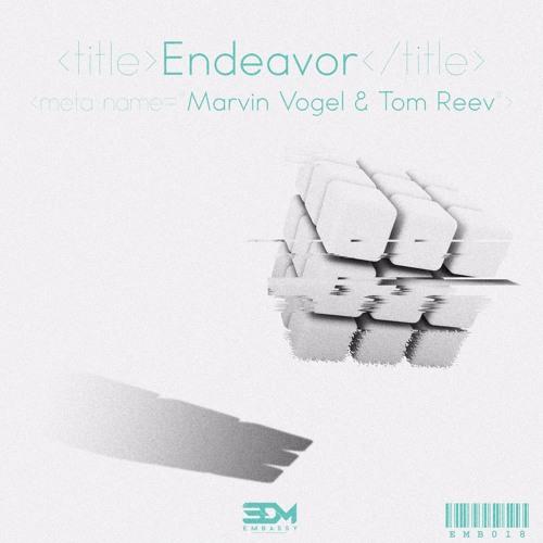 Marvin Vogel & Tom Reev - Endeavor