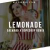 Alexandra Stan - Lemonade (Galwaro x DOPEDROP Remix)*free download*