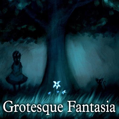 Grotesque Fantasia