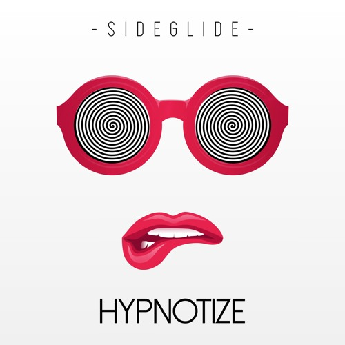 Sideglide - Hypnotize (Extended Mix) * Free Download *