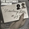 The Brothers Johnson - Strawberry Letter 23 (PH Cover Edit)