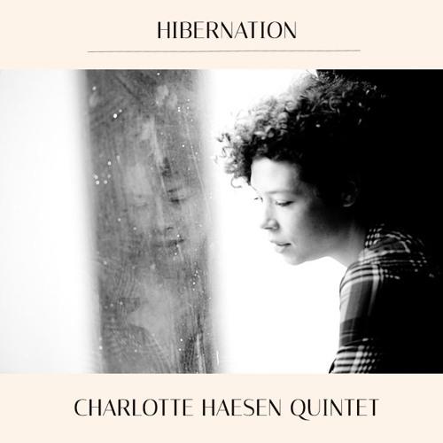 Hibernation EP - Charlotte Haesen Quintet