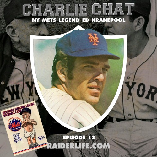 Charlie Chat #12 | Ed Kranepool NY Mets Legend