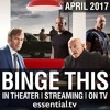 Binge This! Movies & TV in April - Streaming, In Theater, On TV