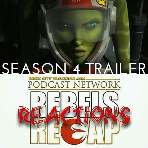 Star Wars 'Rebels Recap' Season 4 Trailer Reactions