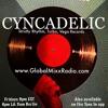 CYNCADELIC - GLOBAL MIXX RADIO #10