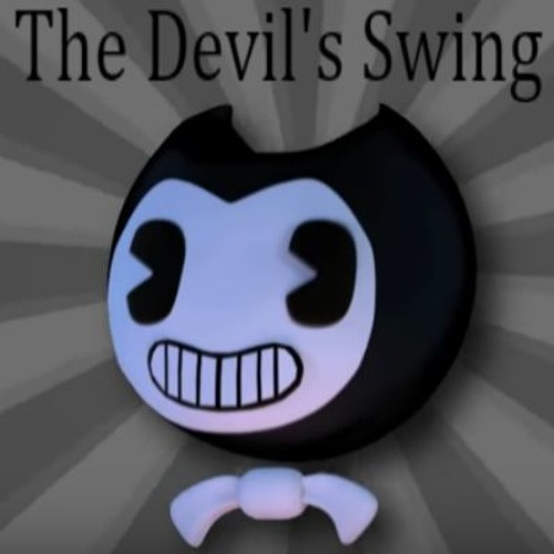 BENDY AND THE INK MACHINE SONG -The Devil's Swing-