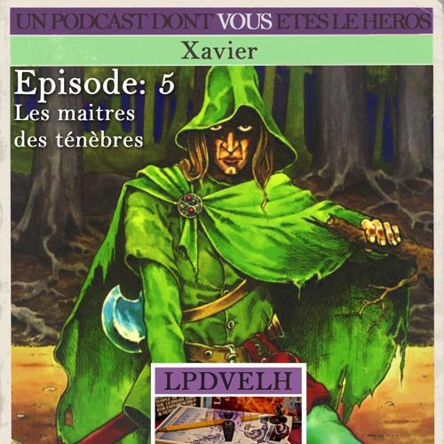 PDVELH 05: Les Maîtres des Ténèbres