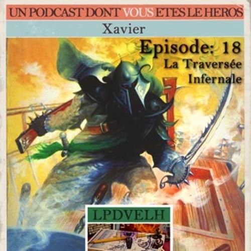 PDVELH 18: La Traversée Infernale
