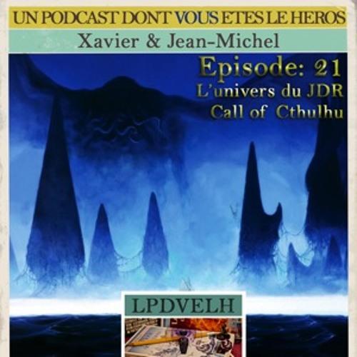 PDVELH 21: L'univers du JDR CoC