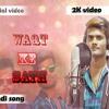 Download Waqt ke sath (hindi new Song) Mp3