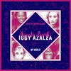 Azealia Banks & Iggy Azalea - Astronomia (Used To Being Alone x My World)
