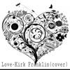Love-Kirk Franklin(cover)Shawntoni Nichols