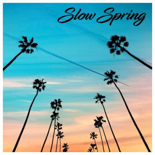 Slow Spring