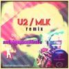 U2/MLK - remix