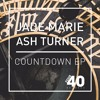 Ash Turner & Jade Marie - Countdown (Tuff Culture Remix)