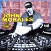 SOUL OF SYDNEY 138: NYC Disco Legend JOHN MORALES (BBE Records) at SOUL OF SYDNEY [Jun 2013]