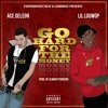 Ace DeLeon Ft. Lil Louwop - Go Hard For The Money (Prod. By AlmightyDro#00)