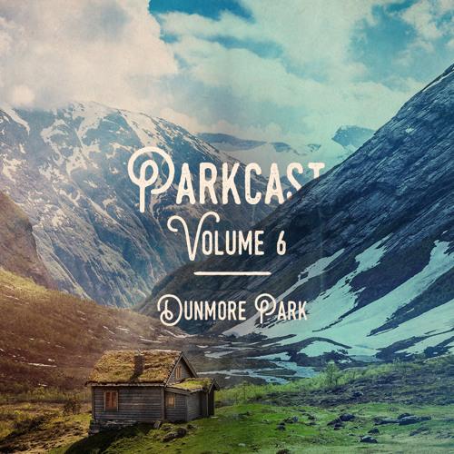Parkcast Volume 6
