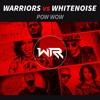 WHITENO1SE x WARRIORS - Pow Wow ** OUT NOW **