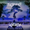 Gryffin & Illenium - Feel Good (feat. Daya) (Trident Remix)