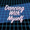 Sugar Honey - Dancing With Myself