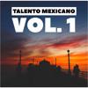Download TALENTO MEXICANO EDICION #1 | DESCARGA GRATIS CLICK EN COMPRAR | Mp3