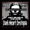 Dark Heart Dystopia: Don't Believe The Hype (Gothic Electro-Industrial Hip Hop Music)