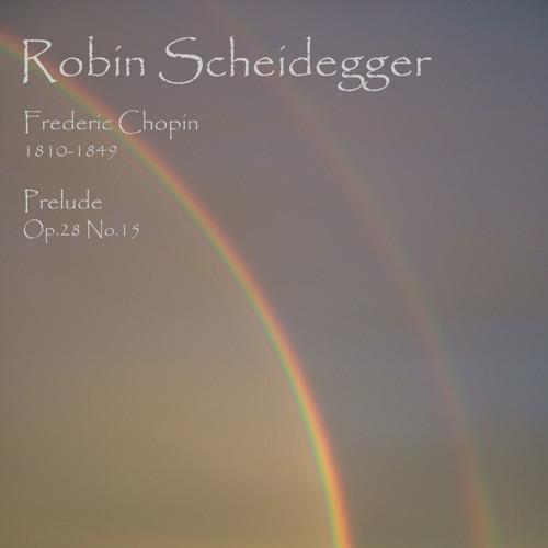 Chopin - Prelude Op.28 No.15 (Pianist: Robin Scheidegger)