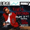 Run It - Chris Brown (BERGS X JUNEZ Bootleg) [FREE DL]