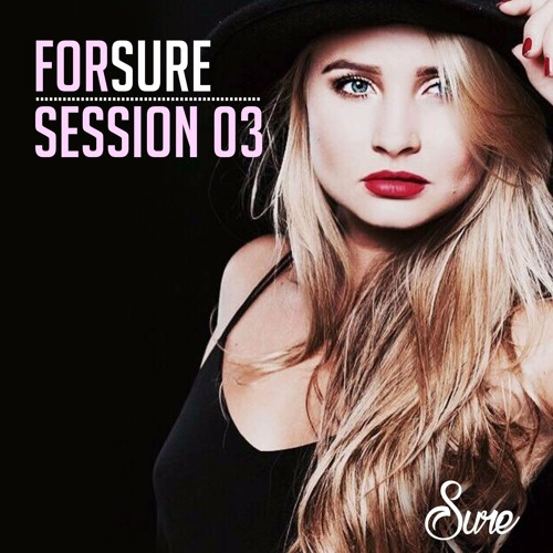 FORSURE Session 03