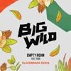 Big Wild – Empty Room (feat. Yuna) [Elderbrook Remix]